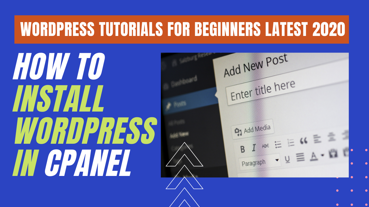 How to install WordPress in cPanel for Beginners Step-by-Step Guide?