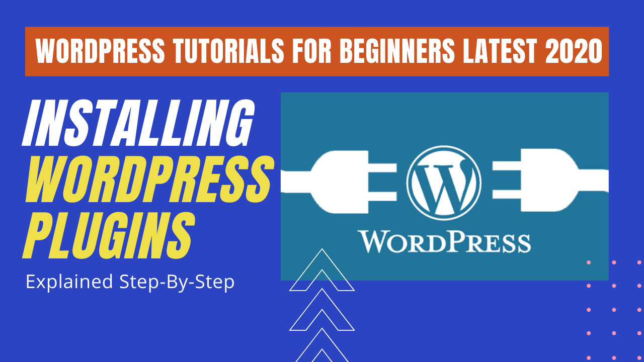 How to Install WordPress Plugins & Why we use Plugins?