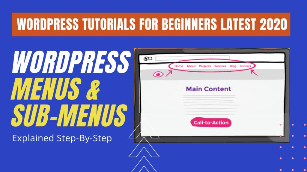 How to add Menus & Submenus in WordPress in Details?
